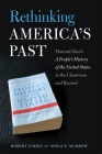 Rethinking America's Past: Howard Zinn's a People's History of the United States in the Classroom and Beyond Cover Image