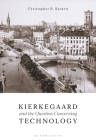 Kierkegaard and the Question Concerning Technology Cover Image