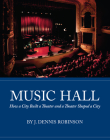 Music Hall: How a City Built a Theater and a Theater Shaped a City Cover Image