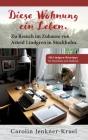 Diese Wohnung ein Leben: Zu Besuch im Zuhause von Astrid Lindgren in Stockholm Cover Image