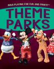 Theme Parks (Role-Playing for Fun and Profit) Cover Image
