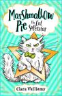Marshmallow Pie the Cat Superstar (Marshmallow Pie the Cat Superstar, Book 1) Cover Image