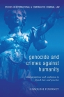 Genocide and Crimes Against Humanity: Misconceptions and Confusion in French Law and Practice (Studies in International and Comparative Criminal Law #13) Cover Image