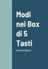 Modi nei Box di 5 Tasti: Riccardo Chiarion Cover Image
