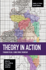 Theory in Action: Theoretical Constructionism (Studies in Critical Social Sciences) Cover Image