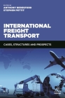 International Freight Transport: Cases, Structures and Prospects Cover Image