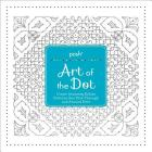 Posh Art of the Dot: Create Stunning Kolam Patterns that Flow Through and Around Dots Cover Image