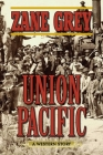 Union Pacific: A Western Story Cover Image