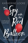 The Spy with the Red Balloon (The Balloonmakers #2) Cover Image
