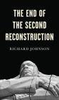 The End of the Second Reconstruction Cover Image