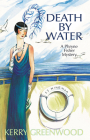 Death by Water: A Phryne Fisher Mystery (Phryne Fisher Mysteries #15) Cover Image