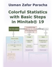 Colorful Statistics with Basic Steps in Minitab(R) 19 Cover Image