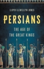 Persians: The Age of the Great Kings Cover Image