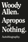 Apropos of Nothing Cover Image