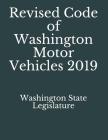 Revised Code of Washington Motor Vehicles 2019 Cover Image