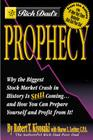 Rich Dad's Prophecy: Why the Biggest Stock Market Crash in History Is Still Coming...and How You Can Prepare Yourself and Profit Cover Image