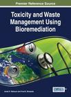 Toxicity and Waste Management Using Bioremediation Cover Image