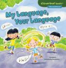 My Language, Your Language (Cloverleaf Books Alike and Different) Cover Image