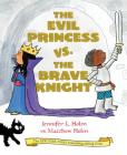 The Evil Princess vs. the Brave Knight (Book 1) Cover Image