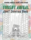 Forest Animal - Adult Coloring Book - Echidna, Gorilla, Gecko, Tiger, other Cover Image