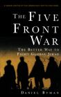 The Five Front War: The Better Way to Fight Global Jihad Cover Image
