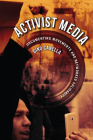 Activist Media: Documenting Movements and Networked Solidarity Cover Image