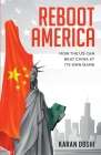 Reboot America: How the US can Beat China at its own Game Cover Image