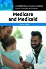 Medicare and Medicaid: A Reference Handbook (Contemporary World Issues) Cover Image