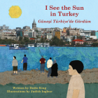 I See the Sun in Turkey (I See the Sun in . . . #7) Cover Image
