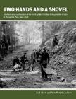 Two Hands and a Shovel: An illustrated exploration of the work of the Civilian Conservation Corps at Deception Pass State Park Cover Image