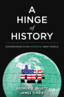 A Hinge of History: Governance in an Emerging New World Cover Image