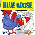 Blue Goose Cover Image