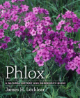 Phlox: A Natural History and Gardener's Guide Cover Image