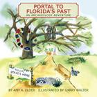 Portal to Florida's Past, an Archaeology Adventure Cover Image