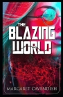 The Blazing World: Illustrated Cover Image