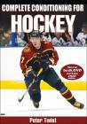 Complete Conditioning for Hockey (Complete Conditioning for Sports) Cover Image