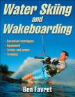 Water Skiing and Wakeboarding Cover Image