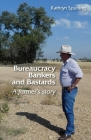 Bureaucracy, Bankers and Bastards: a farmer's story Cover Image