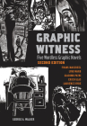 Graphic Witness: Five Wordless Graphic Novels by Frans Masereel, Lynd Ward, Giacomo Patri, Erich Glas and Laurence Hyde Cover Image