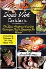 Sous Vide Cookbook: The Easy, Foolproof Cooking Technique That's Sweeping the World - 100+ Best Sous Vide Recipes of All Time- (with Nutri Cover Image