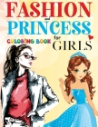 FASHION and Princess Coloring Book For Girls: 226 Page of Beautiful Models and Princesses Cover Image