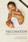Vaccination: A Guide for Making Personal Choices Cover Image