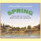 News from Lake Wobegon: Spring Lib/E Cover Image