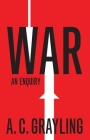 War: An Enquiry (Vices and Virtues) Cover Image