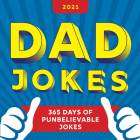 2021 Dad Jokes Boxed Calendar: 365 Days of Punbelievable Jokes Cover Image