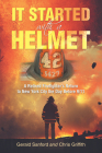 It Started with a Helmet: A Retired Firefighter's Return to New York City the Day Before 9/11 Cover Image