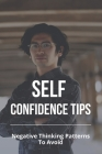 Self Confidence Tips: Negative Thinking Patterns To Avoid: Subconscious Mind In Hindisubconscious Cover Image