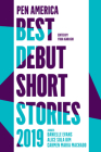 Pen America Best Debut Short Stories 2019 Cover Image