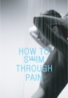 How to Swim Through Pain Cover Image
