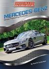 Mercedes-Benz: German Engineering Excellence (Speed Rules! Inside the World's Hottest Cars #8) Cover Image